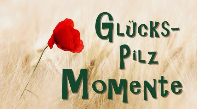 Glückspilz-Momente (1)